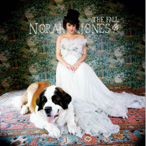 The Fall   Norah Jones